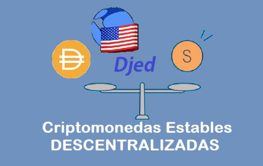 criptomonedas estables descentralizadas